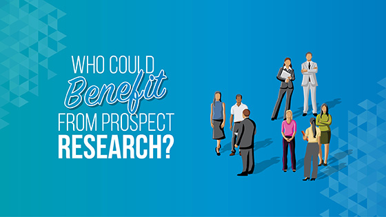Learn how your nonprofit can benefit from prospect research.