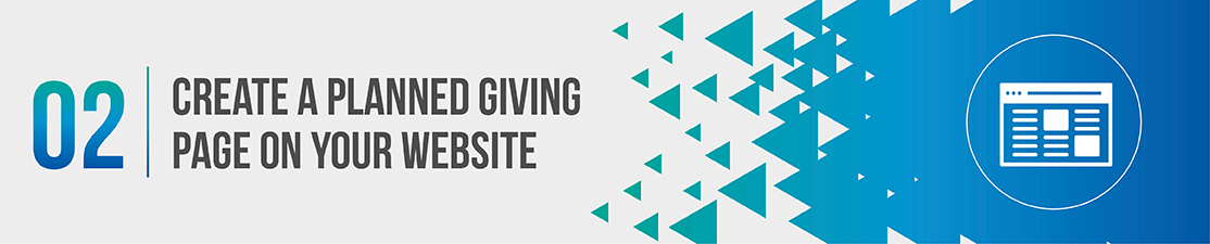 Planned giving marketing requires an explanatory website.