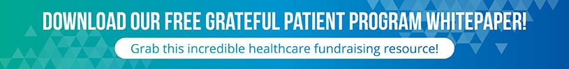 Download our free grateful patient program whitepaper!