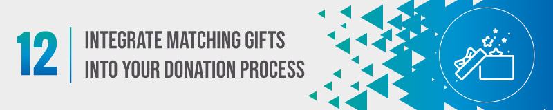 Matching gifts are an important part of your major donor fundraising strategy.