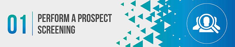 Perform a prospect screening