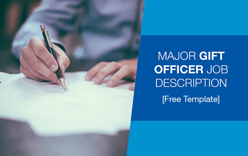 major gift officer job description free template donorsearch