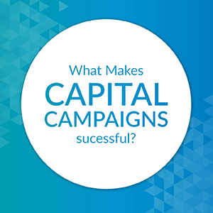 What makes capital campaigns successful?