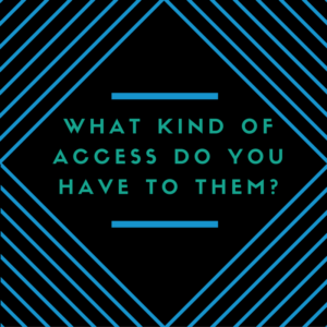 What kind of access do you have to the prospect research consultants?