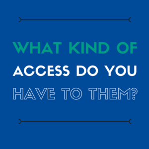 Before selecting a consultant, learn how much access you'll have.