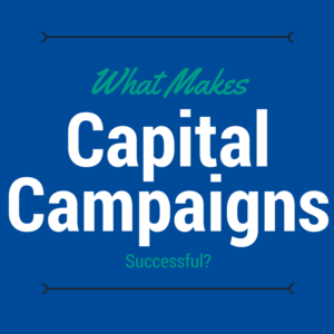 Learn what makes a capital campaign successful.