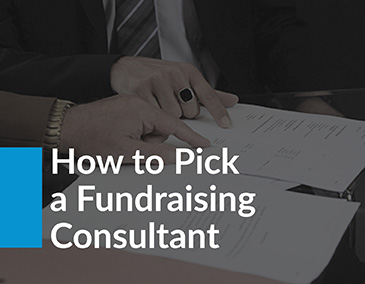 Learn how you can pick a fundraising consultant.