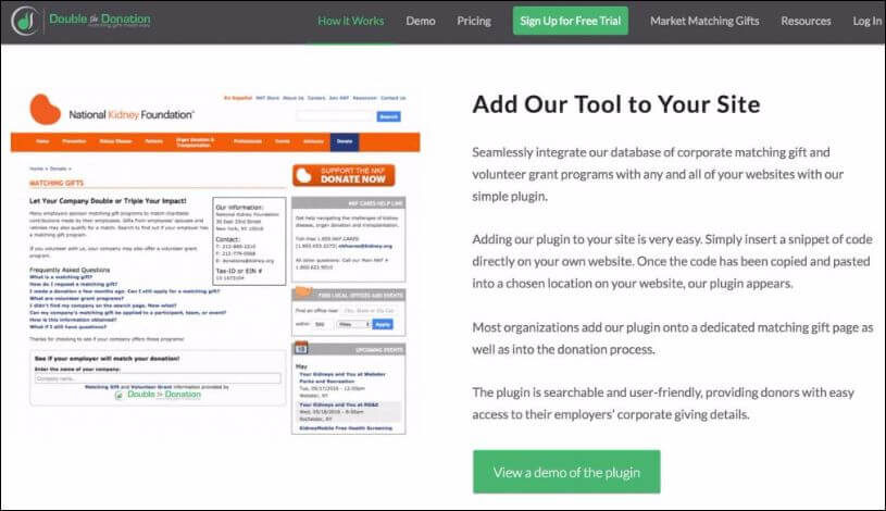 Place Double the Donation's matching gift tool on all of your online giving tools.