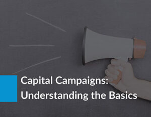 Learn more about capital campaigns with this guide!