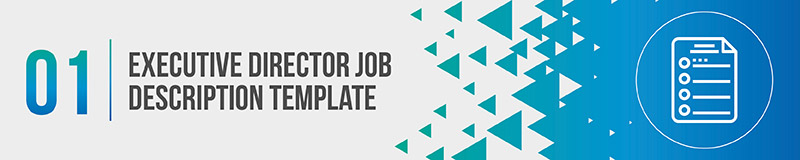 Utilize an executive director job description template to draw in applicants with key information.