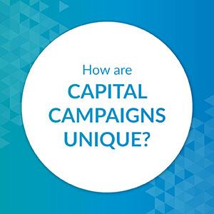 How are capital campaigns unique?
