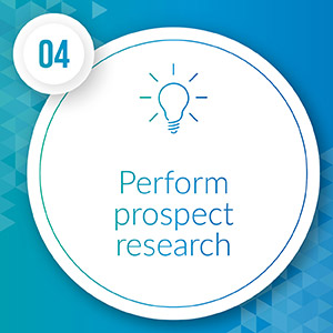 Perform prospect research to determine potential major gift donors.
