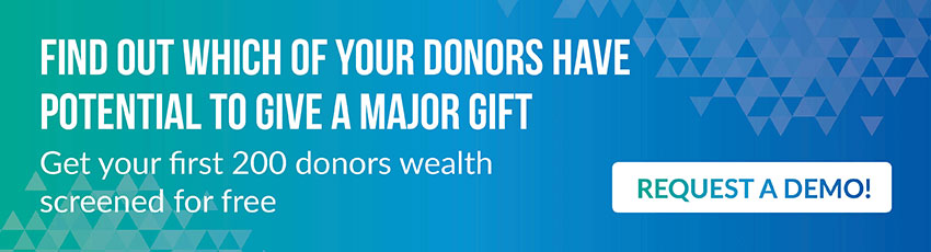 Use DonorSearch's fundraising software tools to screen 200 of your donors for free!