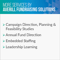 Consider these additional services Averill Fundraising Solutions provides in addition to executive search.