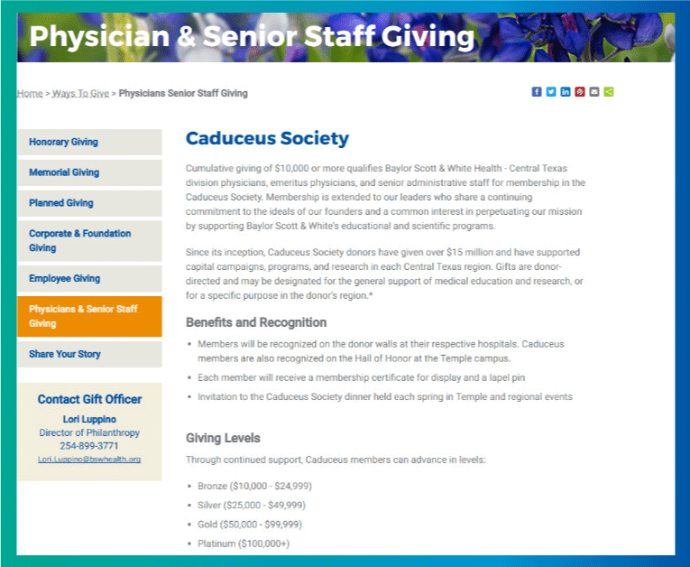 Baylor Scott & White Central Texas Foundation offers physician and senior staff to take part in donor memberships and giving levels.