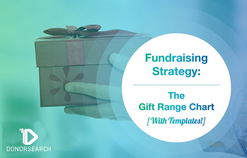 Fundraising Strategy: The Gift Range Chart [With Templates!]