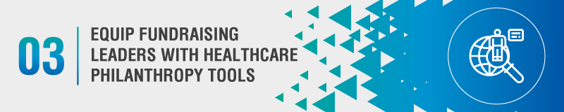 Get the entire hospital involved with your healthcare philanthropy fundraising goals.