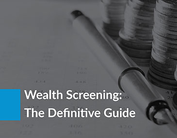 Learn the ins and outs of wealth screening for healthcare fundraising with this guide!