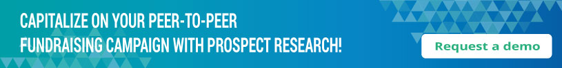 Capitalize on your peer-to-peer fundraising campaign with prospect research