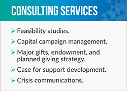 The Munshine Group's fundraising consulting services include crisis communications and case for support development.