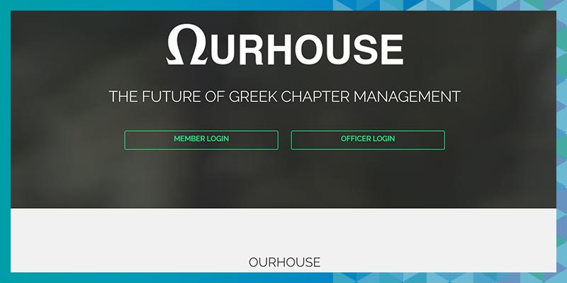 Check out OurHouse's fraternity management software for chapter communications.