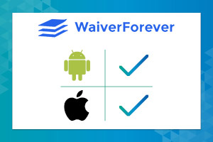 WaiverForever's online wavier app is available on both IOS and Andriod.