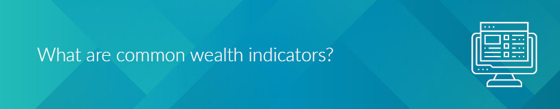 What are common wealth data indicators?