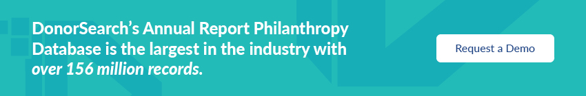 The DonorSearch database includes the industry's largest collection of nonprofit annual reports.