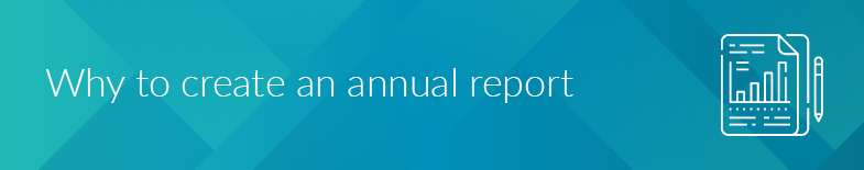 There are a number of reasons why nonprofits need to create annual reports.
