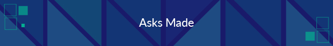 Asks made is a nonprofit fundraising metric that refers to the number of direct requests for support that your organization has extended to a given donor or group of donors.