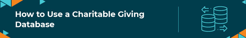 How to Use a Charitable Giving Database